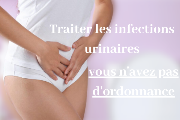 soigner infection urinaire sans ordonnance